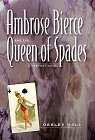 Image for AMBROSE BIERCE AND THE QUEEN OF SPADES