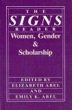 Image for THE SIGNS READER: WOMEN, GENDER & SCHOLARSHIP