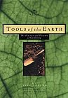 Image for TOOLS OF THE EARTH: THE PRACTICE AND PLEASURE OF GARDENING
