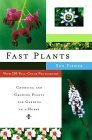 Image for FAST PLANTS: CHOOSING AND GROWING PLANTS FOR GARDENS IN A HURRY