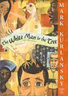 Image for THE WHITE MAN IN THE TREE AND OTHER STORIES