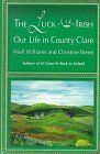 Image for THE LUCK OF THE IRISH : OUR LIFE IN COUNTY CLARE