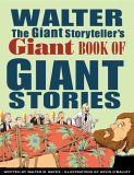 Image for WALTER THE GIANT STORYTELLER'S GIANT BOOK OF GIANT STORIES
