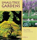 Image for SMALL-TREE GARDENS : SIMPLE PROJECTS, CONTEMPORARY DESIGNS
