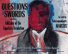 Image for QUESTIONS AND SWORDS: FOLKTALES OF THE ZAPATISTA REVOLUTION