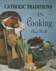 Image for CATHOLIC TRADITIONS IN COOKING