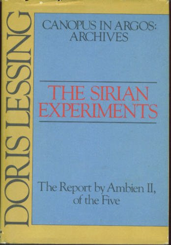 Image for THE SIRIAN EXPERIMENTS (CANOPUS IN ARGOS--ARCHIVES) ~ THE REPORT BY AMBIEN II, OF THE FIVE