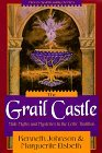 Image for GRAIL CASTLE: MALE MYTHS AND MYSTERIES IN THE CELTIC TRADITION