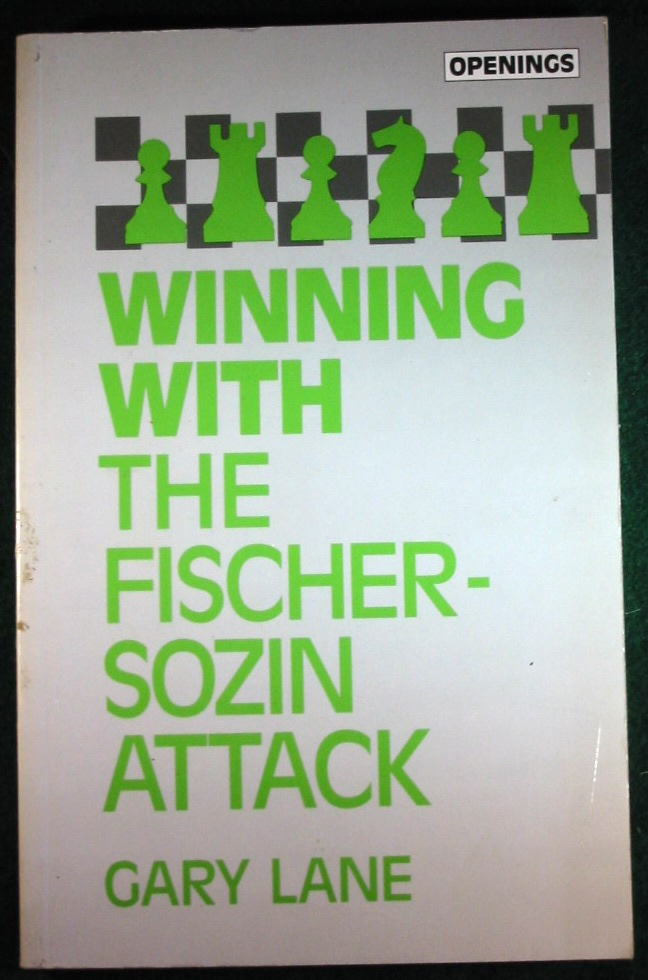 Image for WINNING WITH THE FISCHER-SOZIN ATTACK