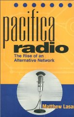 Image for PACIFICA RADIO: THE RISE OF AN ALTERNATIVE NETWORK