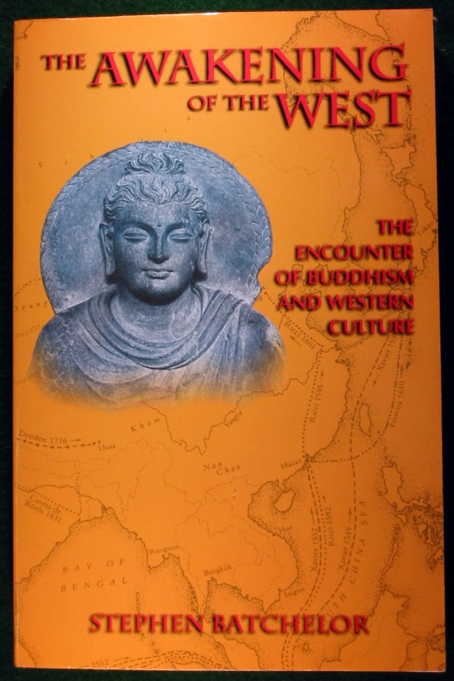 Image for THE AWAKENING OF THE WEST: THE ENCOUNTER OF BUDDHISM AND WESTERN CULTURE