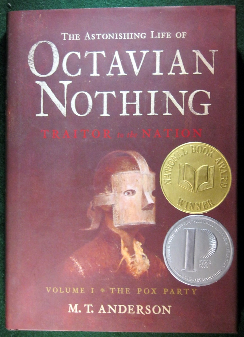 Image for THE ASTONISHING LIFE OF OCTAVIAN NOTHING, TRAITOR TO THE NATION, VOL. 1: THE POX PARTY