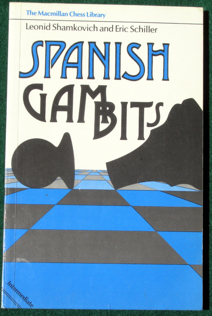 Image for SPANISH GAMBITS (THE MACMILLAN CHESS LIBRARY)