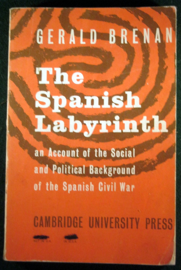 Image for THE SPANISH LABYRINTH: AN ACCOUNT OF THE SOCIAL AND POLITICAL BACKGROUND OF THE SPANISH CIVIL WAR