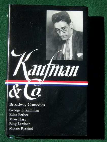Image for KAUFMAN AND CO.: BROADWAY COMEDIES (LIBRARY OF AMERICA #152)