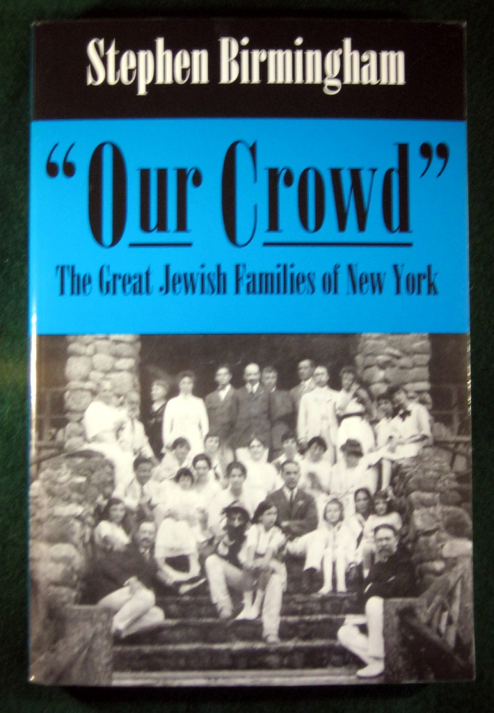 "Image for ""OUR CROWD"": THE GREAT JEWISH FAMILIES OF NEW YORK (MODERN JEWISH HISTORY)"
