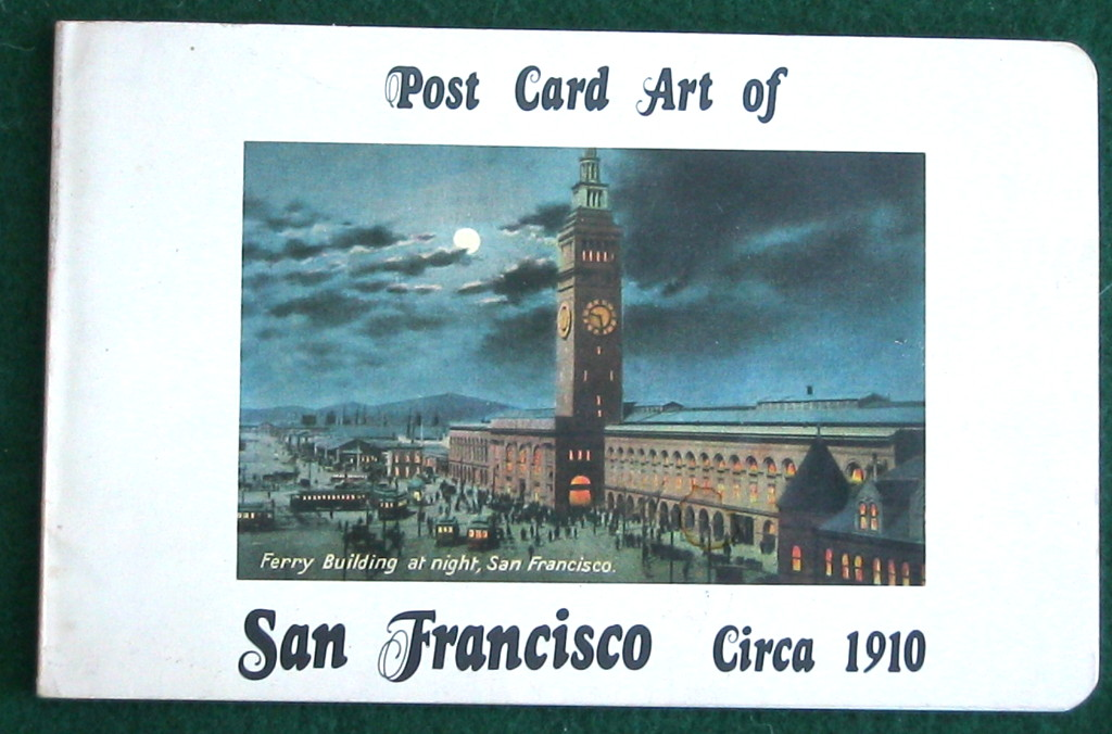 POST CARD ART OF SAN FRANCISCO CIRCA 1910