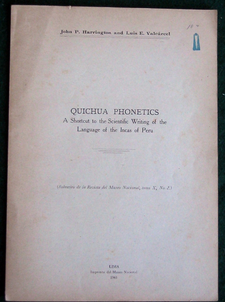 Image for QUICHUA PHONETICS: A SHORTCUT TO THE SCIENTIFIC WRITING OF THE LANGUAGE OF THE INCAS OF PERU