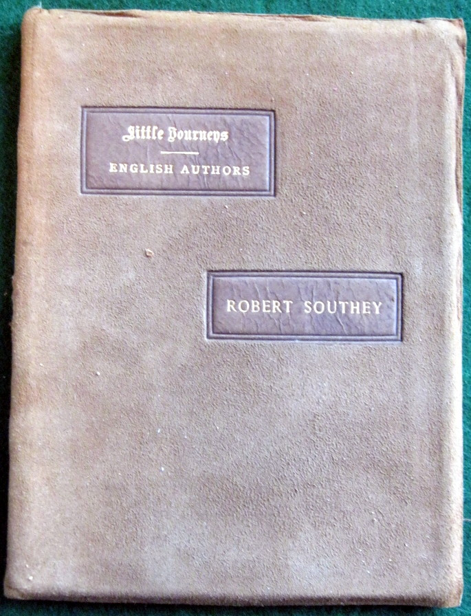 Image for LITTLE JOURNEYS TO THE HOMES OF ENGLISH AUTHORS: ROBERT SOUTHEY
