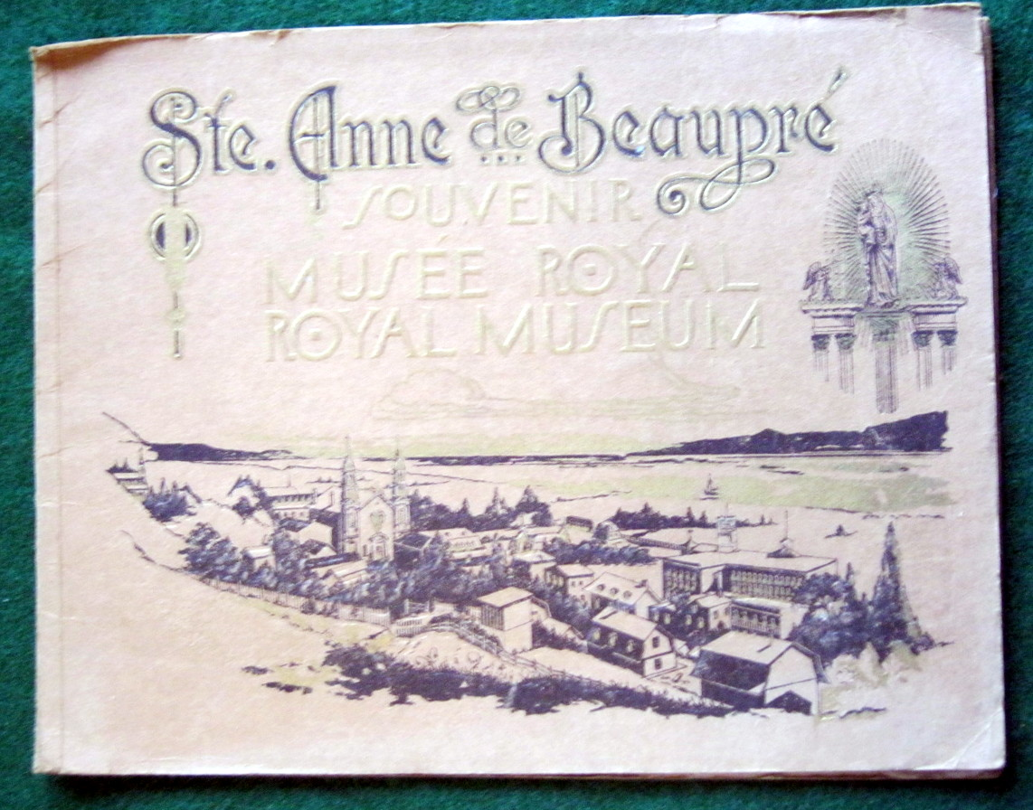 Image for STE. ANNE DE BEAUPRE SOUVENIR MUSEE ROYAL --- ROYAL MUSEUM