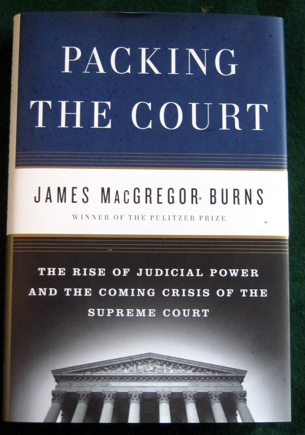 Image for PACKING THE COURT: THE RISE OF JUDICIAL POWER AND THE COMING CRISIS OF THE SUPREME COURT