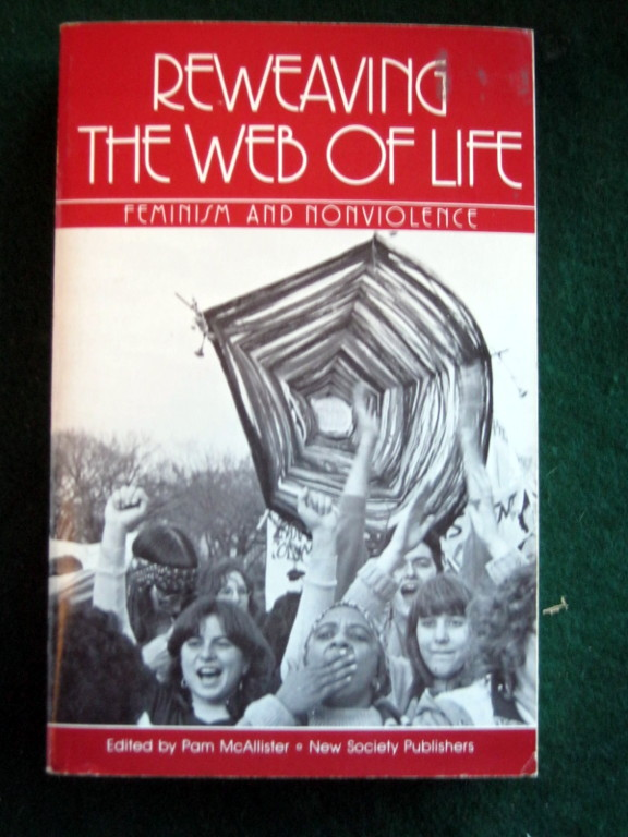 Image for REWEAVING THE WEB OF LIFE: FEMINISM AND NONVIOLENCE