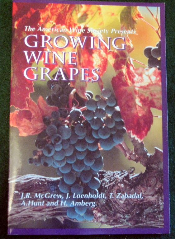 Image for THE AMERICAN WINE SOCIETY PRESENTS: GROWING WINE GRAPES