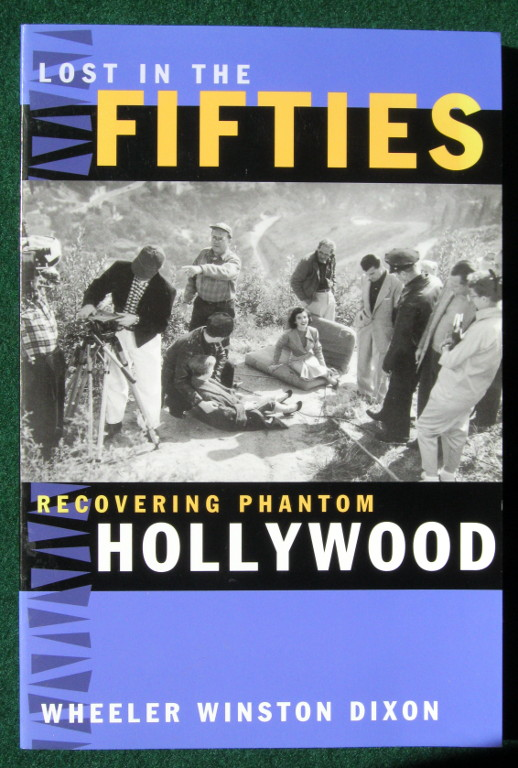 Image for LOST IN THE FIFTIES: RECOVERING PHANTOM HOLLYWOOD