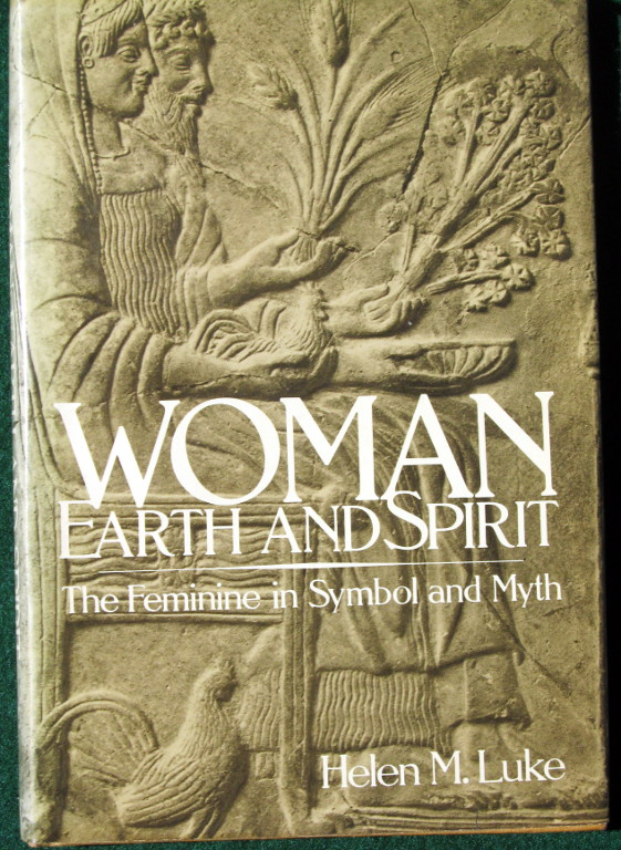 Image for WOMAN, EARTH AND SPIRIT: FEMININE IN SYMBOL AND MYTH