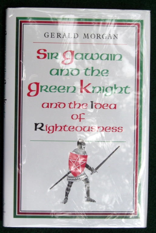 Image for SIR GAWAIN AND THE GREEN KNIGHT AND THE IDEA OF RIGHTEOUSNESS
