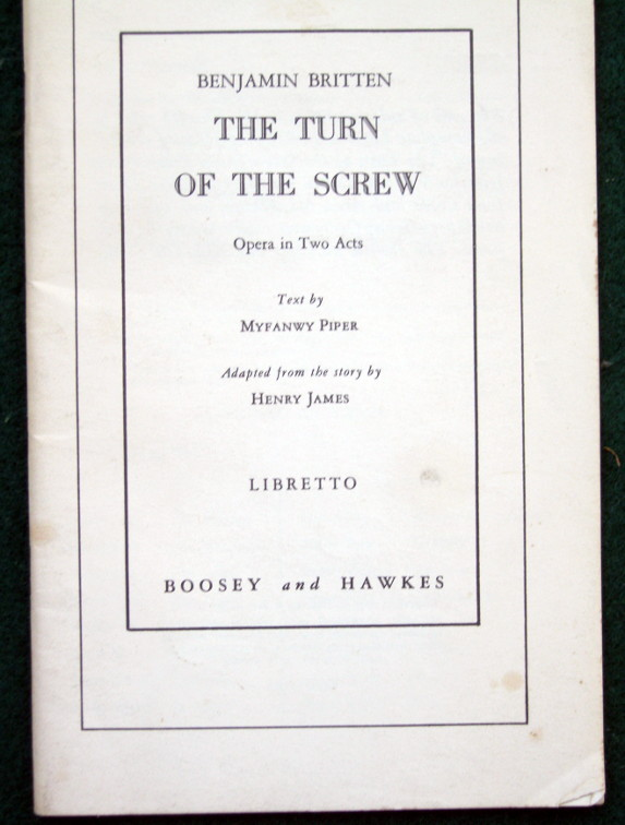 Image for THE TURN OF THE SCREW: OPERA IN TWO ACTS [LIBRETTO]