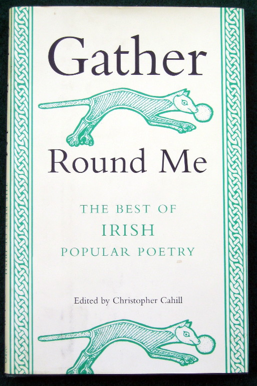 Image for GATHER ROUND ME: THE BEST OF IRISH POPULAR POETRY