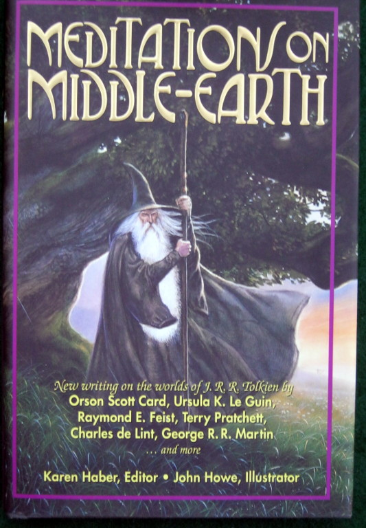 Image for MEDITATIONS ON MIDDLE-EARTH: NEW WRITING ON THE WORLDS OF J. R. R. TOLKIEN BY ORSON SCOTT CARD, URSULA K. LE GUIN, RAYMOND E. FEIST, TERRY PRATCHETT, CHARLES DE LINT, GEORGE R. R. MARTIN, AND MORE
