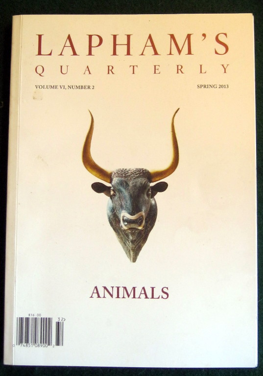 Image for LAPHAM'S QUARTERLY: ANIMALS (VOLUME VI, NUMBER 2; SPRING 2013)