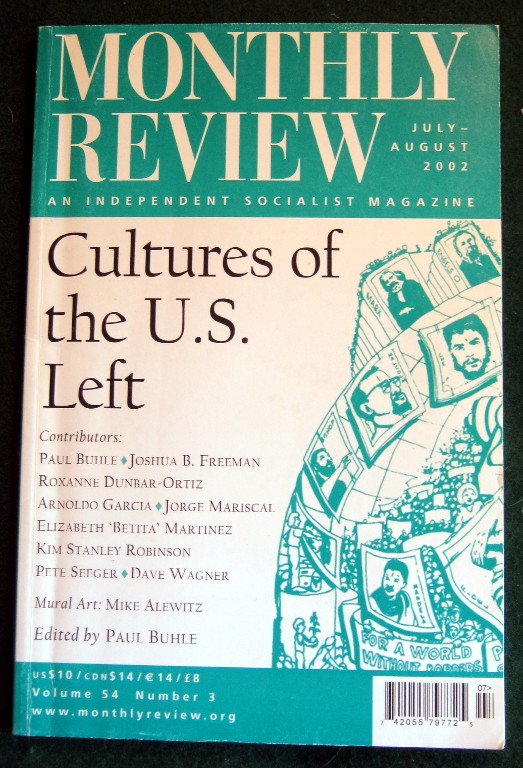 Image for MONTHY REVIEW: AN INDEPENDENT SOCIALIST MAGAZINE --- CULTURES OF THE U.S. LEFT (jULY-AUGUST 2002; VOLUME 54, NO.3)