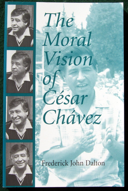 Image for THE MORAL VISION OF CESAR CHAVEZ
