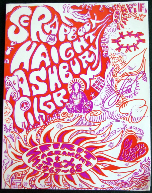 Image for THE SCRAPBOOK OF A HAIGHT ASHBURY PILGRIM: SPIRIT, SACRAMENTS, & SEX IN 1967-68