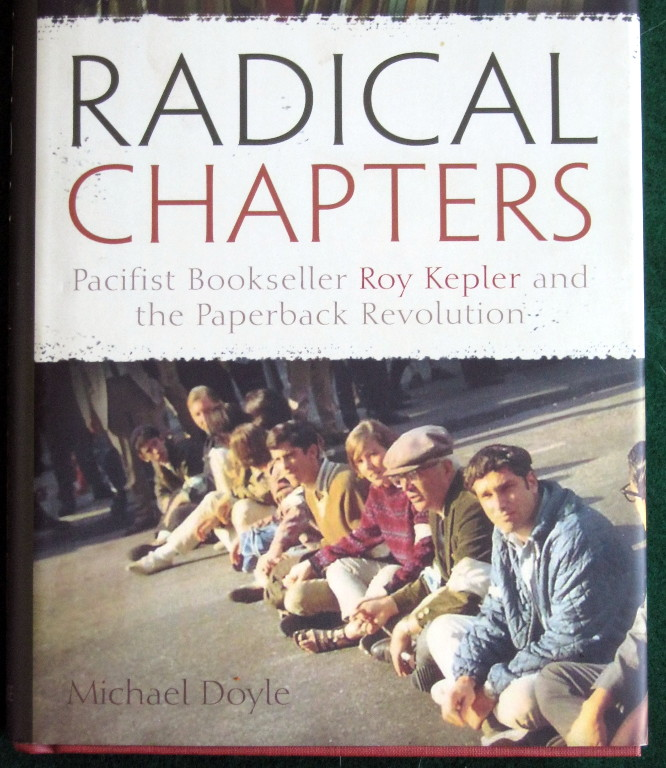 Image for RADICAL CHAPTERS: PACIFIST BOOKSELLER ROY KEPLER AND THE PAPERBACK REVOLUTION