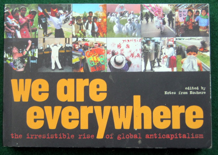 Image for WE ARE EVERYWHERE: THE IRRESISTIBLE RISE OF GLOBAL ANTI-CAPITALISM