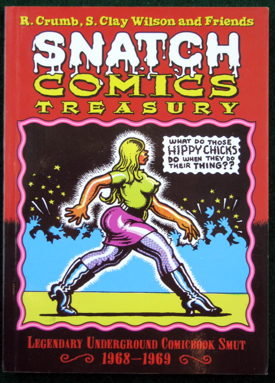Image for SNATCH COMICS TREASURY: LEGENDARY UNDERGROUND COMICBOOK SMUT 1968---1969