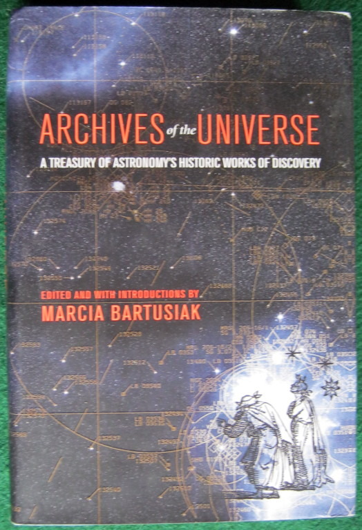 Image for ARCHIVES OF THE UNIVERSE: A TREASURY OF ASTRONOMY'S HISTORIC WORKS OF DISCOVERY