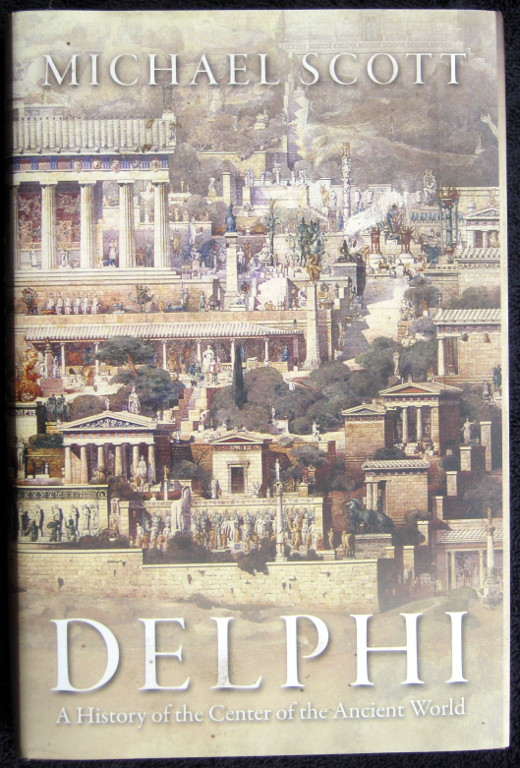 Image for DELPHI: A HISTORY OF THE CENTER OF THE ANCIENT WORLD