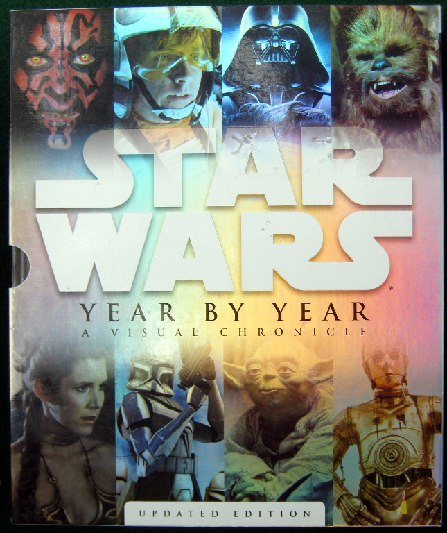 Image for STAR WARS YEAR BY YEAR: A VISUAL CHRONICLE