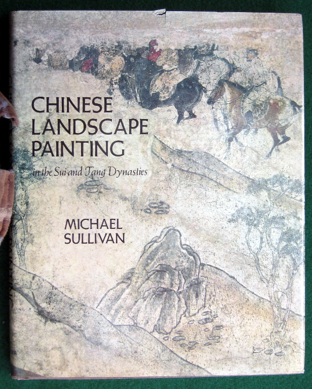Image for CHINESE LANDSCAPE PAINTING: IN THE SUI AND TANG DYNASTIES