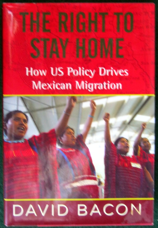 Image for THE RIGHT TO STAY HOME: HOW US POLICY DRIVES MEXICAN MIGRATION