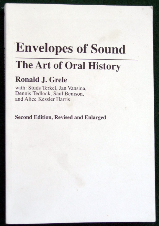 Image for ENVELOPES OF SOUND: THE ART OF ORAL HISTORY, 2ND EDITION
