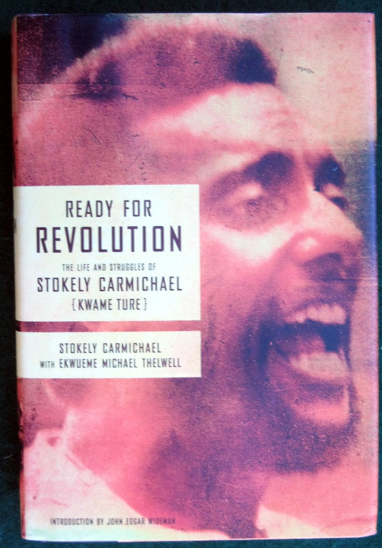 Image for READY FOR REVOLUTION: THE LIFE AND STRUGGLES OF STOKELY CARMICHAEL (KWAME TURE)