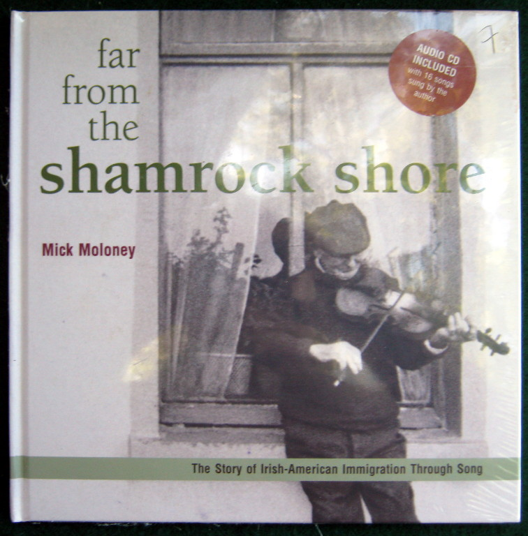 Image for FAR FROM THE SHAMROCK SHORE: THE STORY OF IRISH-AMERICAN IMMIGRATION THROUGH SONG