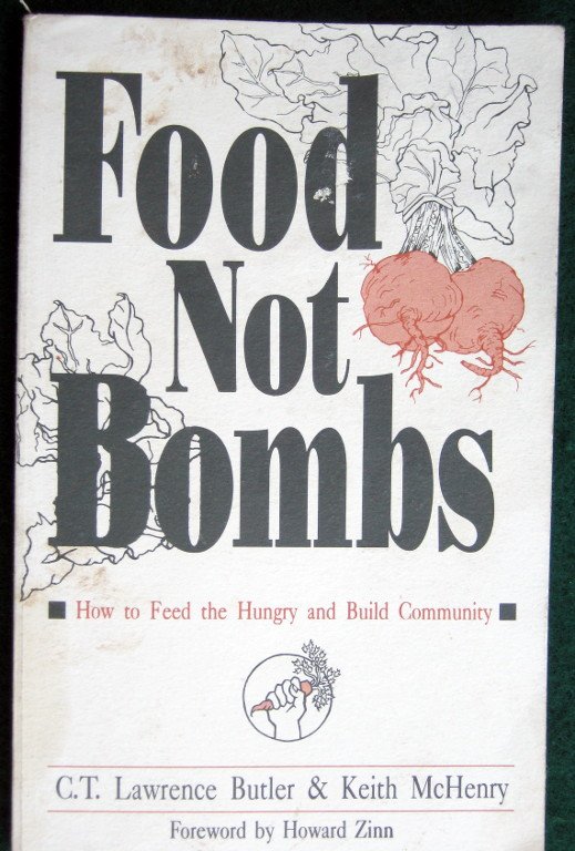 Image for FOOD NOT BOMBS: HOW TO FEED THE HUNGRY AND BUILD COMMUNITY