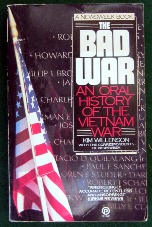 Image for THE BAD WAR: AN ORAL HISTORY OF THE VIETNAM WAR (A NEWSWEEK BOOK)